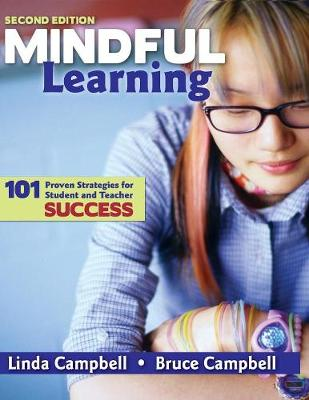 Mindful Learning: 101 Proven Strategies for Student and Teacher Success (Paperback)