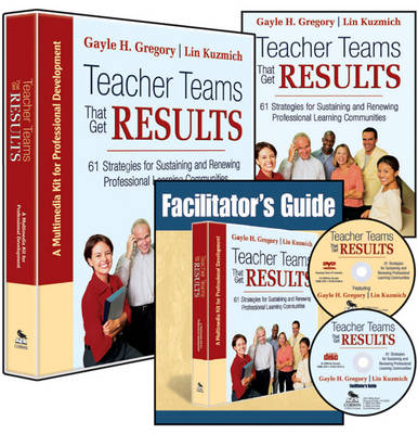 Teacher Teams That Get Results (Multimedia Kit): A Multimedia Kit for Professional Development (Book)
