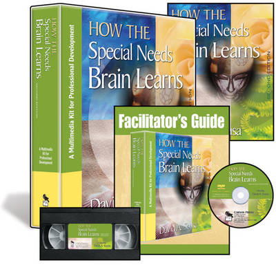 How the Special Needs Brain Learns, Second Edition (Multimedia Kit): A Multimedia Kit for Professional Development (Book)