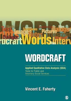 Wordcraft: Applied Qualitative Data Analysis (QDA):: Tools for Public and Voluntary Social Services (Paperback)