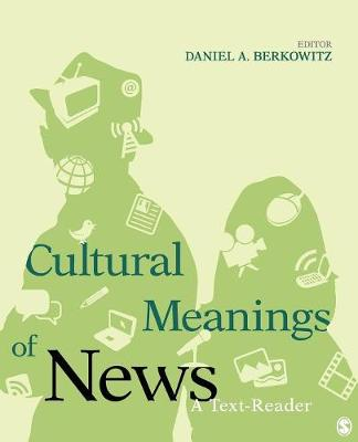 Cultural Meanings of News: A Text-Reader (Paperback)