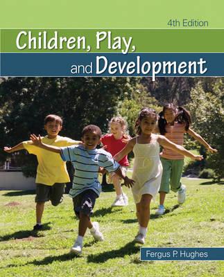 Children, Play, and Development (Paperback)