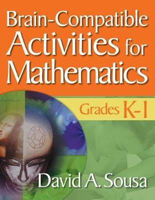 Brain-Compatible Activities for Mathematics, Grades K-1 (Paperback)