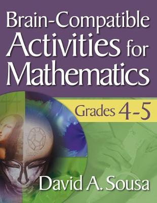 Brain-Compatible Activities for Mathematics, Grades 4-5 (Paperback)