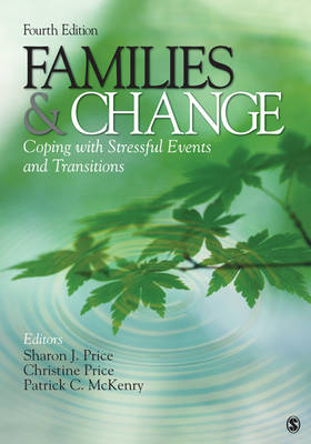 Families & Change: Coping With Stressful Events and Transitions (Paperback)