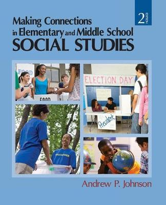 Making Connections in Elementary and Middle School Social Studies (Paperback)