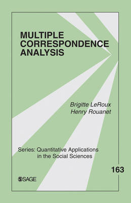 Multiple Correspondence Analysis - Quantitative Applications in the Social Sciences (Paperback)