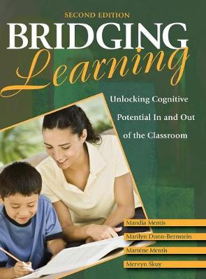 Bridging Learning: Unlocking Cognitive Potential In and Out of the Classroom (Hardback)