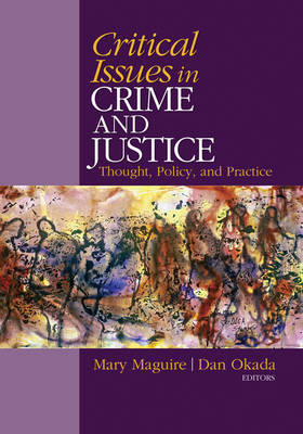 Critical Issues in Crime and Justice: Thought, Policy, and Practice (Paperback)