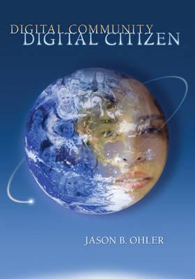 Digital Community, Digital Citizen (Paperback)