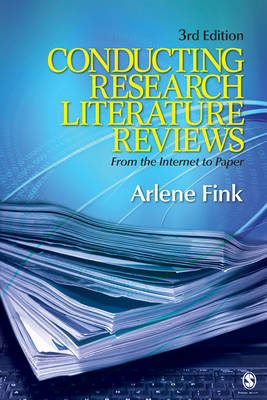 Conducting Research Literature Reviews: From the Internet to Paper (Paperback)
