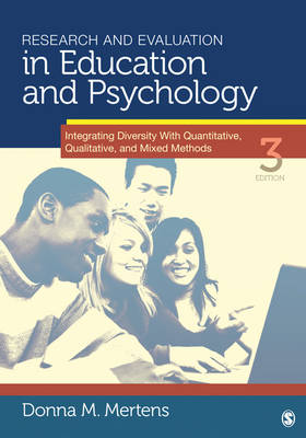 Research and Evaluation in Education and Psychology: Integrating Diversity With Quantitative, Qualitative, and Mixed Methods (Paperback)