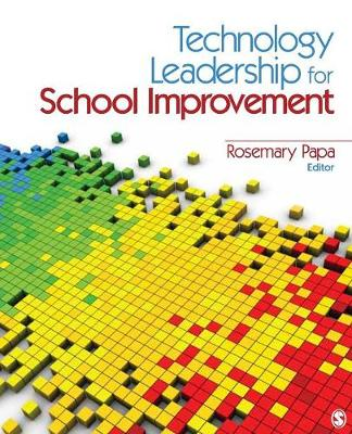 Technology Leadership for School Improvement (Paperback)