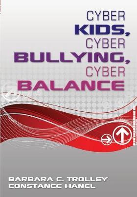 Cyber Kids, Cyber Bullying, Cyber Balance (Paperback)