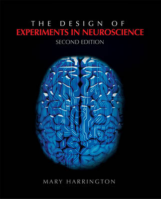 The Design of Experiments in Neuroscience (Paperback)