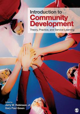 Introduction to Community Development: Theory, Practice, and Service-Learning (Paperback)