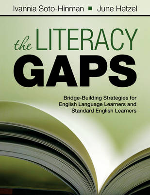 The Literacy Gaps: Bridge-Building Strategies for English Language Learners and Standard English Learners (Paperback)