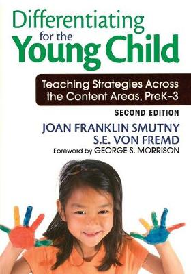 Differentiating for the Young Child: Teaching Strategies Across the Content Areas, PreK-3 (Paperback)