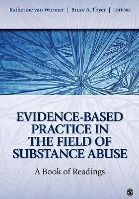 Evidence-Based Practice in the Field of Substance Abuse: A Book of Readings (Paperback)