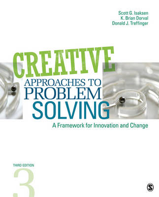 Creative Approaches to Problem Solving: A Framework for Innovation and Change (Paperback)
