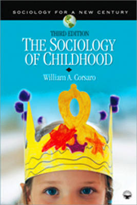 The Sociology of Childhood - Sociology for a New Century Series (Paperback)