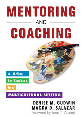 Mentoring and Coaching: A Lifeline for Teachers in a Multicultural Setting (Paperback)