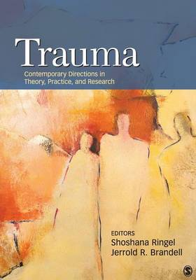 Trauma: Contemporary Directions in Theory, Practice, and Research (Paperback)