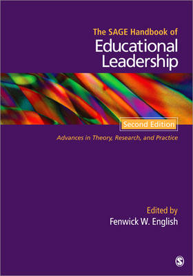 The SAGE Handbook of Educational Leadership: Advances in Theory, Research, and Practice (Hardback)