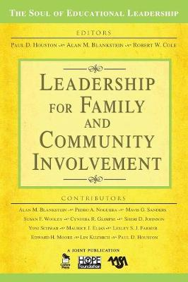Leadership for Family and Community Involvement - The Soul of Educational Leadership Series (Paperback)