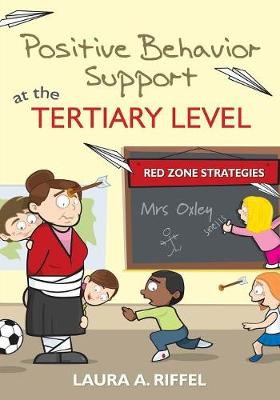 Positive Behavior Support at the Tertiary Level: Red Zone Strategies (Paperback)