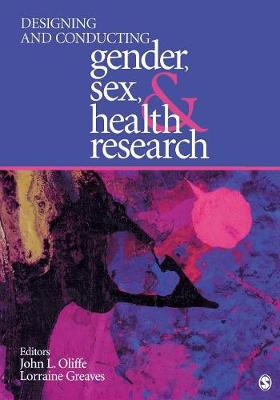 Designing and Conducting Gender, Sex, and Health Research (Paperback)