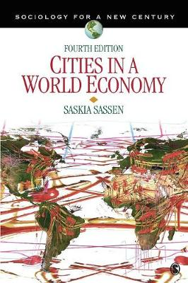 Cities in a World Economy - Sociology for a New Century Series (Paperback)