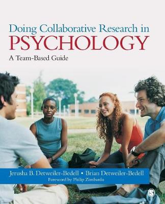 Doing Collaborative Research in Psychology: A Team-Based Guide (Paperback)