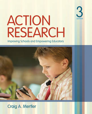 Action Research: Improving Schools and Empowering Educators (Paperback)