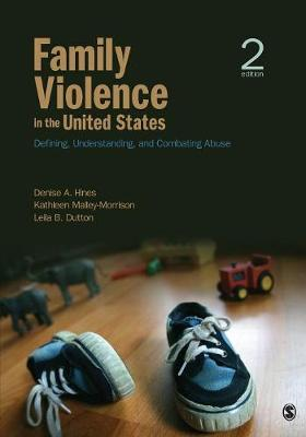 Family Violence in the United States: Defining, Understanding, and Combating Abuse (Paperback)