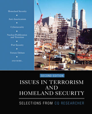 Issues in Terrorism and Homeland Security: Selections From CQ Researcher (Paperback)