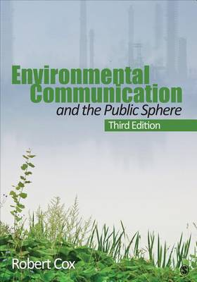 Environmental Communication and the Public Sphere (Paperback)