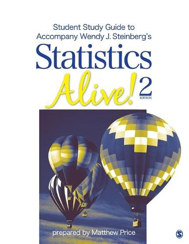 Student Study Guide to Accompany Statistics Alive! 2e by Wendy J. Steinberg (Paperback)