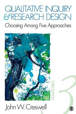 Qualitative Inquiry and Research Design: Choosing Among Five Approaches (Hardback)