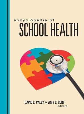 Encyclopedia of School Health (Hardback)