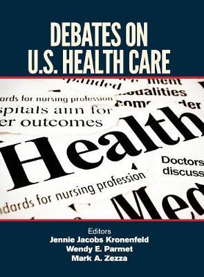 Debates on U.S. Health Care (Hardback)