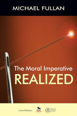 The Moral Imperative Realized (Paperback)