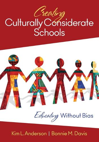Creating Culturally Considerate Schools: Educating Without Bias (Paperback)