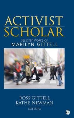 Activist Scholar: Selected Works of Marilyn Gittell (Hardback)