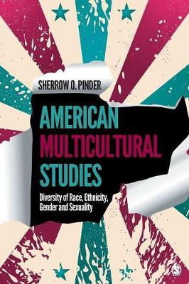 American Multicultural Studies: Diversity of Race, Ethnicity, Gender and Sexuality (Paperback)