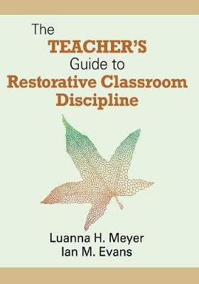 The Teacher's Guide to Restorative Classroom Discipline (Paperback)