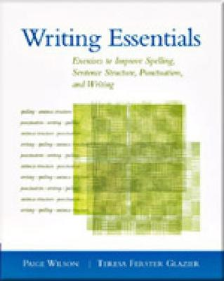 Writing Essentials: Exercises to Improve Spelling, Sentence Structure, Punctuation, and Writing (Paperback)