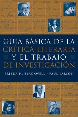 Guia basica de la critica literaria y el trabajo de investigacion (Paperback)