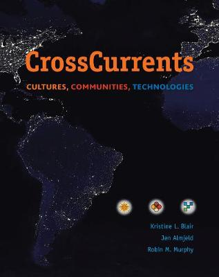 Cross Currents: Cultures, Communities, Technologies (Paperback)