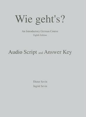 Wie Geht S 8e-Audioscript/AK (Book)
